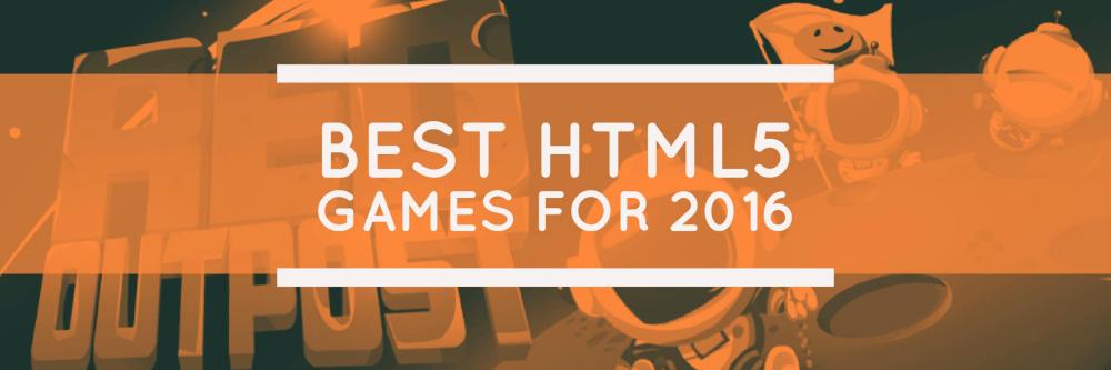 Best HTML5 games 2016 banner1
