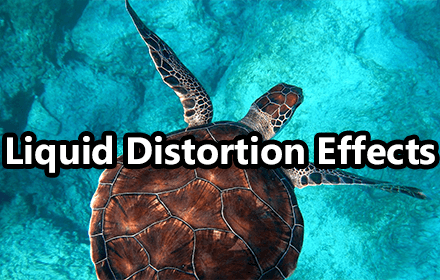 Liquid Distortion Effect Featured