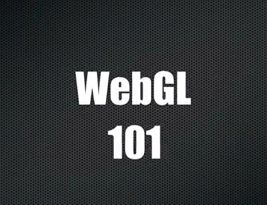 Opera Software's WebGL 101 | HTML5 Game Development
