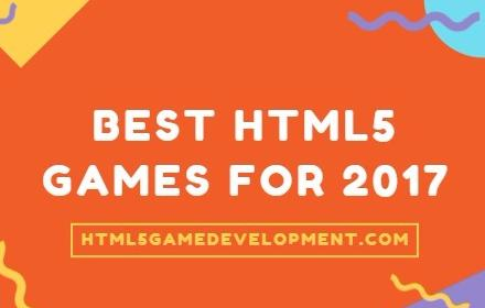 Best HTML5 Games for 2017 featured