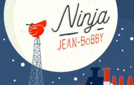 Ninja-Jean-Bobby